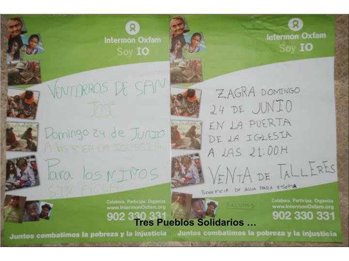 Tres Pueblos Solidarios …