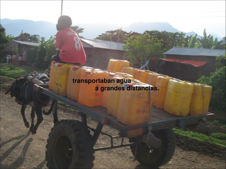 transportaban agua