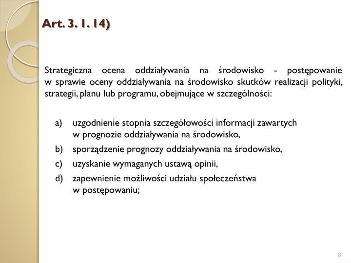Art.3.1.14)