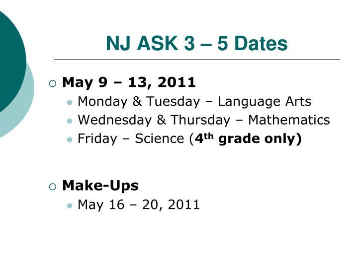 NJ ASK 3 – 5 Dates