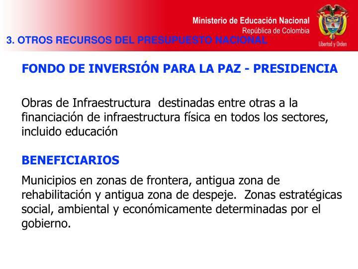 FONDO DE INVERSIÓN PARA LA PAZ - PRESIDENCIA