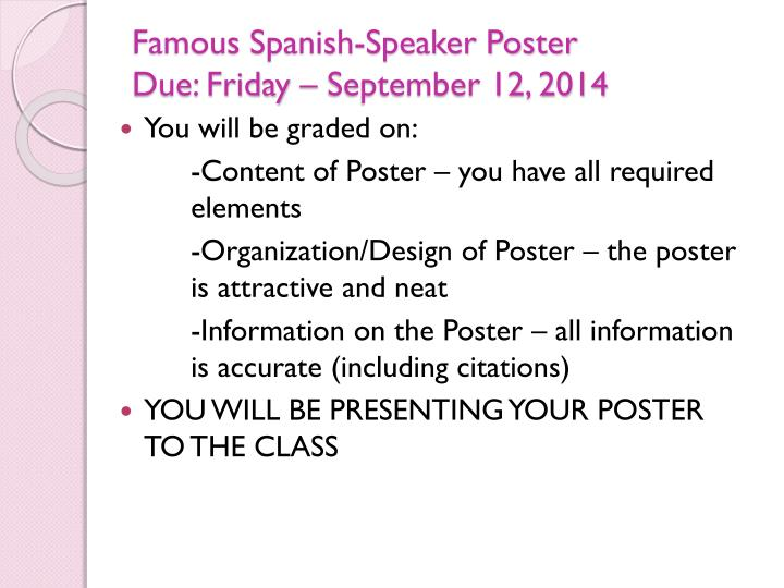 Famous spanish speaker poster due friday september 12 2014