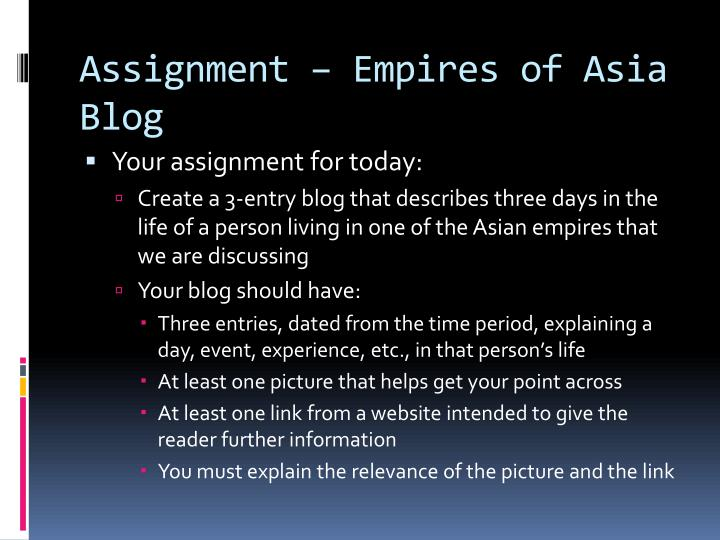 Assignment empires of asia blog