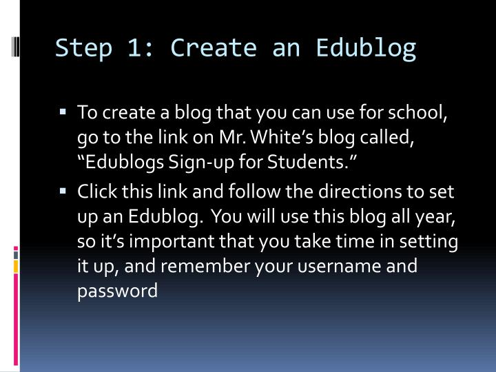 Step 1: Create an Edublog