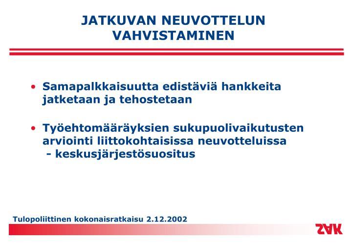 JATKUVAN NEUVOTTELUN VAHVISTAMINEN