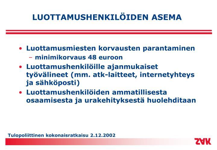 LUOTTAMUSHENKILÖIDEN ASEMA
