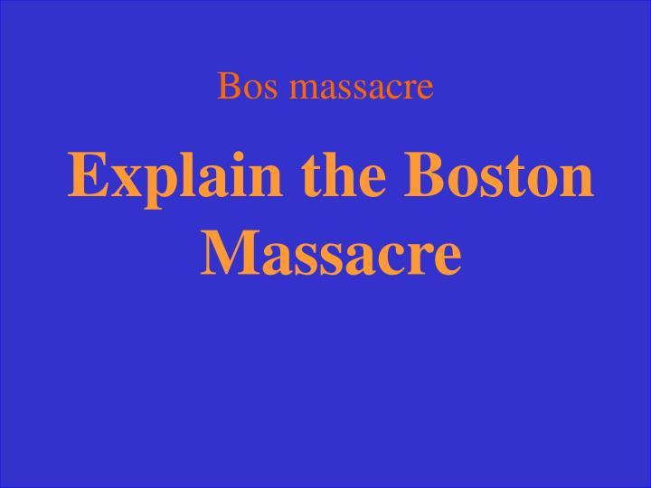 Bos massacre