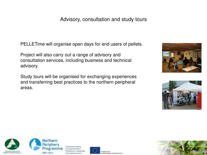 Advisory, consultation and study tours