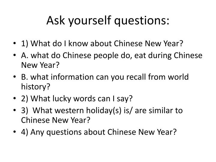 Ask yourself questions: