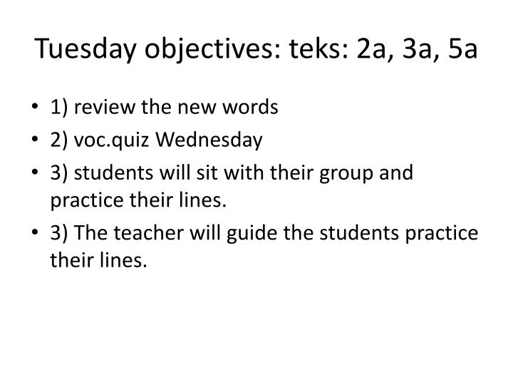 Tuesday objectives: