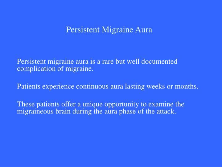 Persistent Migraine Aura