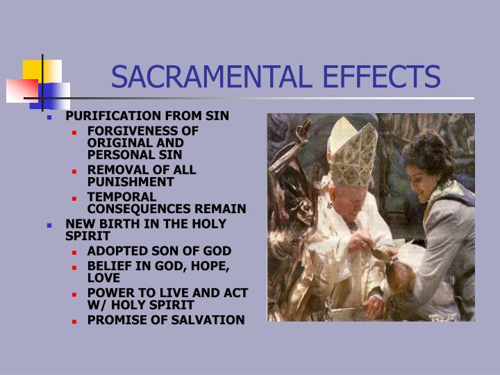 SACRAMENTAL EFFECTS