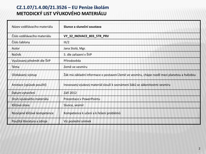 CZ.1.07/1.4.00/21.3526 – EU Peníze školám