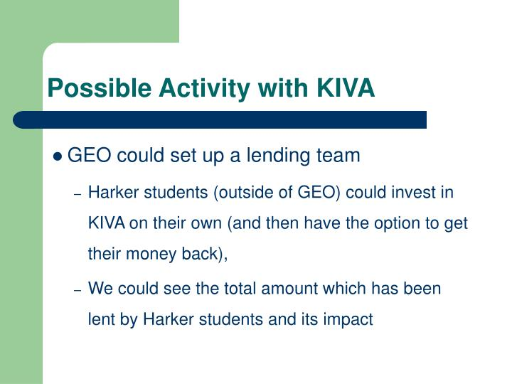 Possible Activity with KIVA