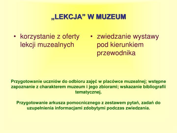 korzystanie z oferty lekcji muzealnych