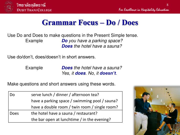 Grammar Focus – Do / Does