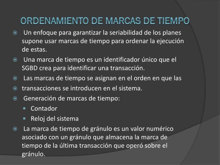 ORDENAMIENTO DE MARCAS DE TIEMPO