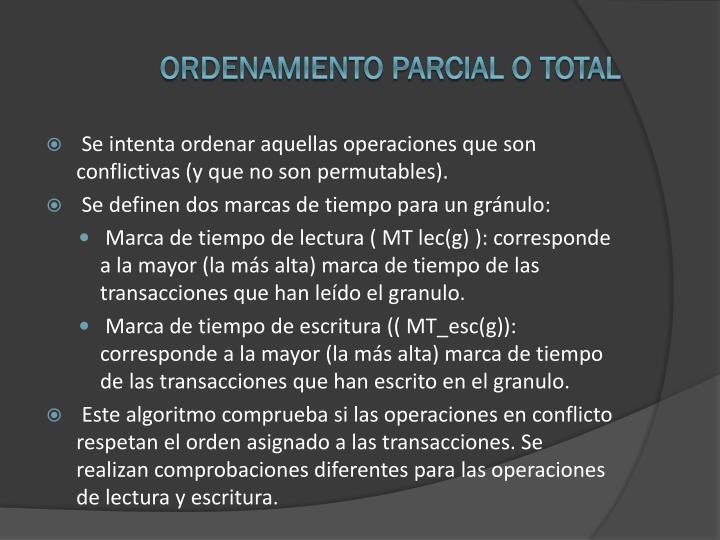 ORDENAMIENTO parcial o total
