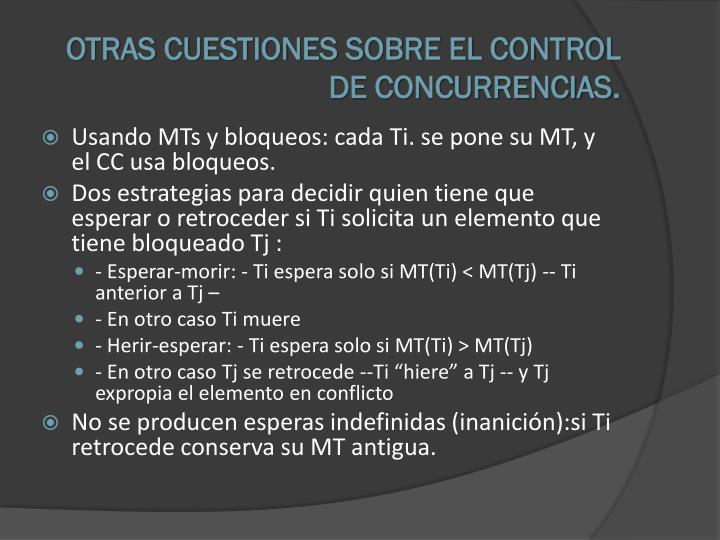OTRAS CUESTIONES SOBRE EL CONTROL DE CONCURRENCIAS