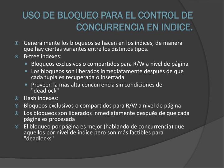 USO DE BLOQUEO PARA EL CONTROL DE CONCURRENCIA EN INDICE.