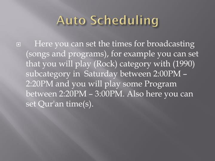Auto Scheduling