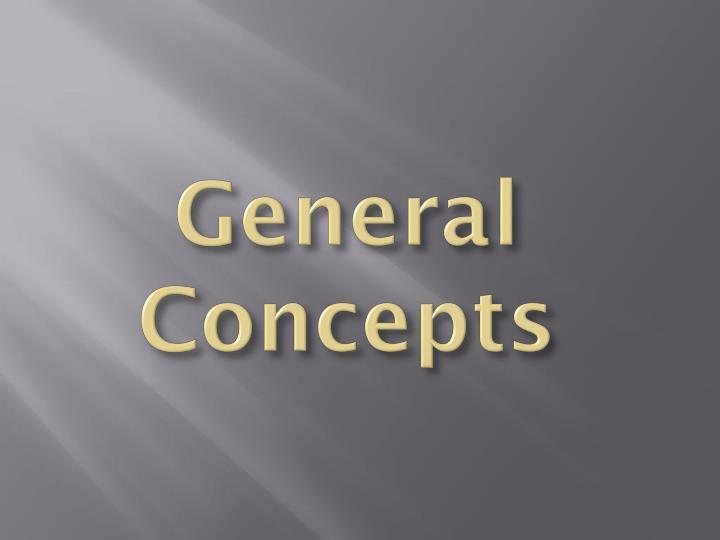 General Concepts