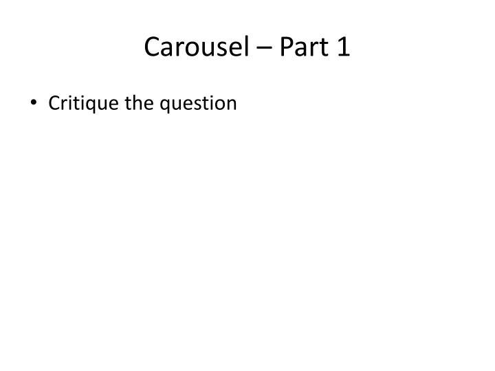 Carousel – Part 1