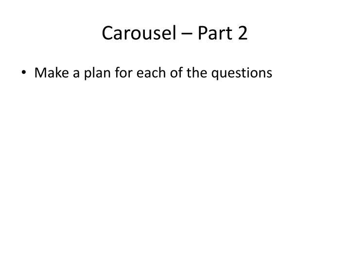 Carousel – Part 2