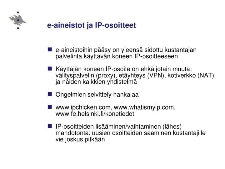 e-aineistot ja IP-osoitteet