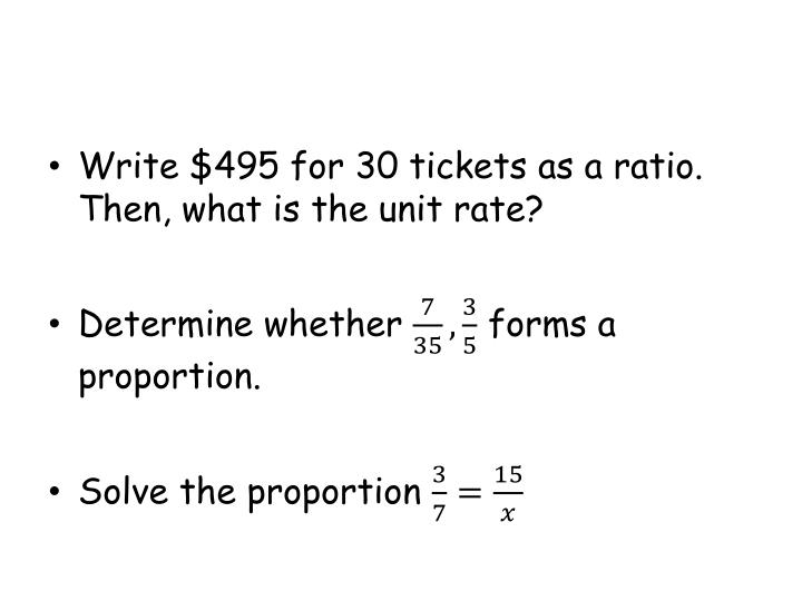 Write $495 for 30 tickets as a ratio. Then, what is the unit rate?