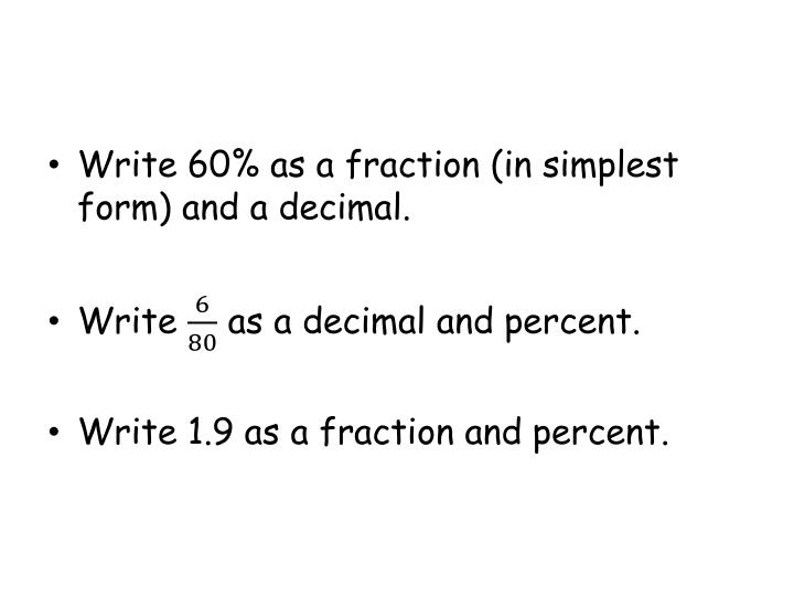 Write 60% as a fraction (in simplest form) and a decimal.