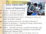 julia atkin and 5 ways of knowing