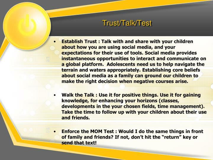 Trust/Talk/Test