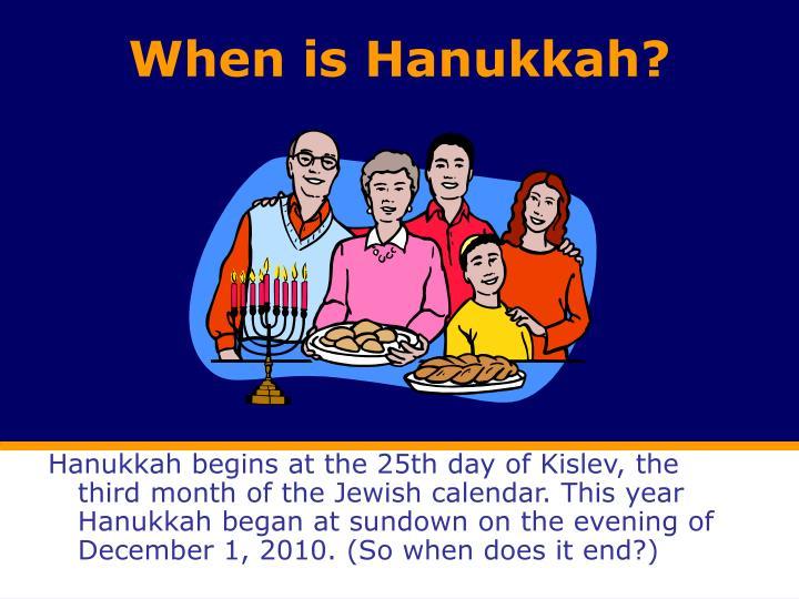 When is Hanukkah?