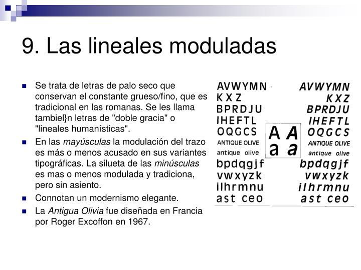 9. Las lineales moduladas