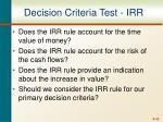 decision criteria test irr