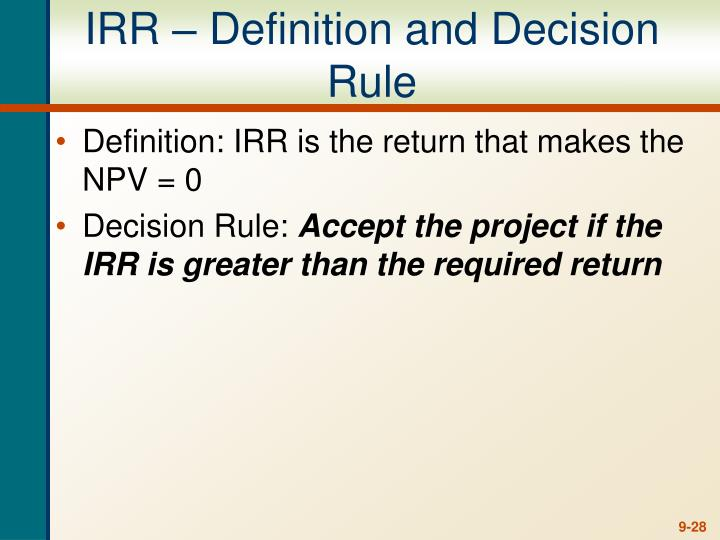 IRR – Definition and Decision Rule