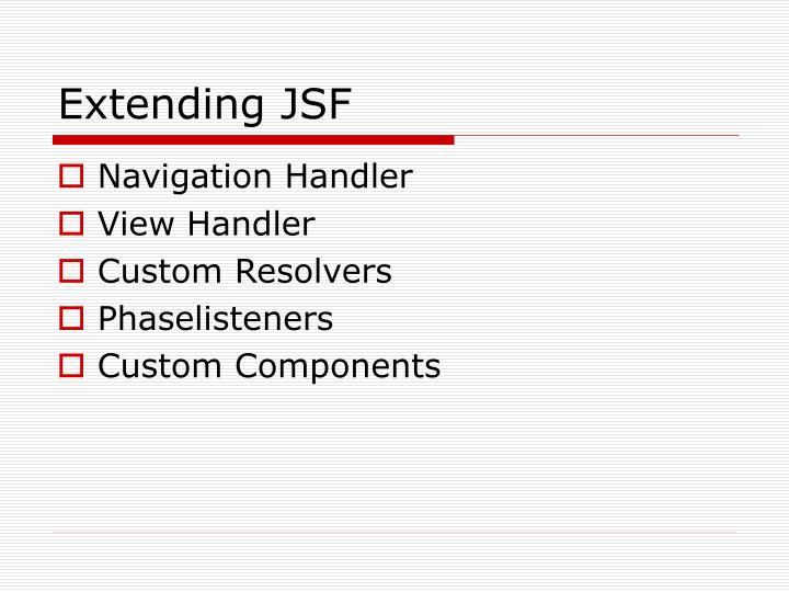 Extending JSF