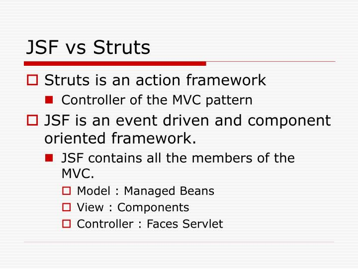 JSF vs Struts