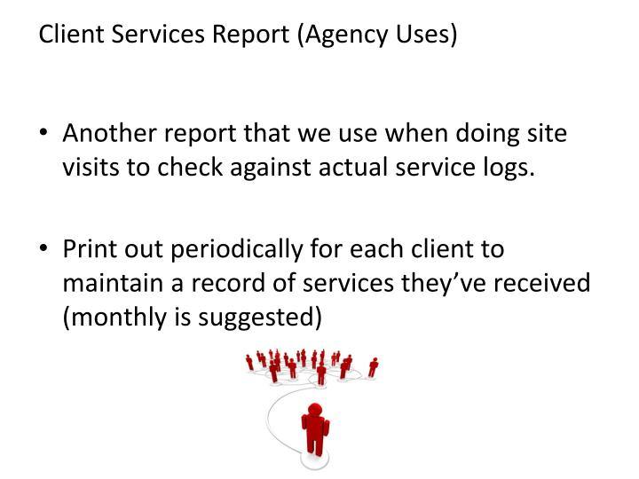 Client Services Report (Agency Uses)