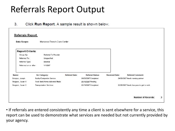Referrals Report Output
