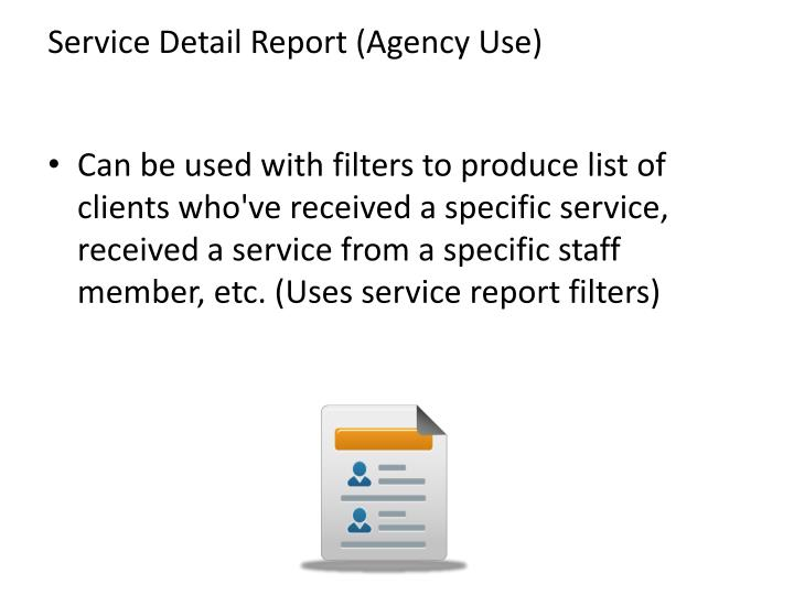 Service Detail Report (Agency Use)