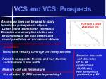 vcs and vcs prospects