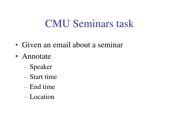 CMU Seminars task
