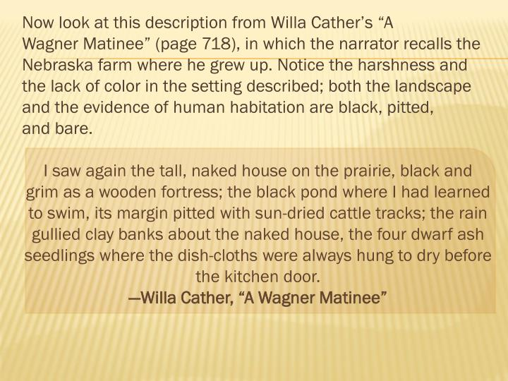 "Now look at this description from Willa Cather's ""A"