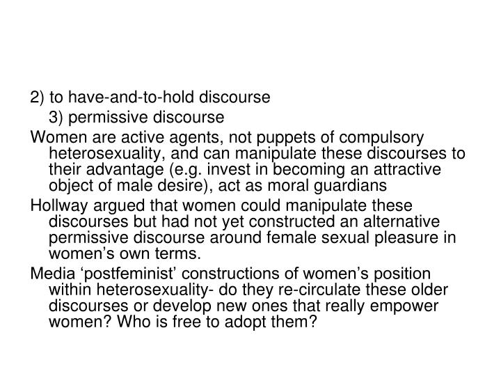 2) to have-and-to-hold discourse