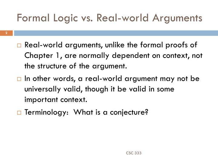 Formal Logic vs. Real-world Arguments