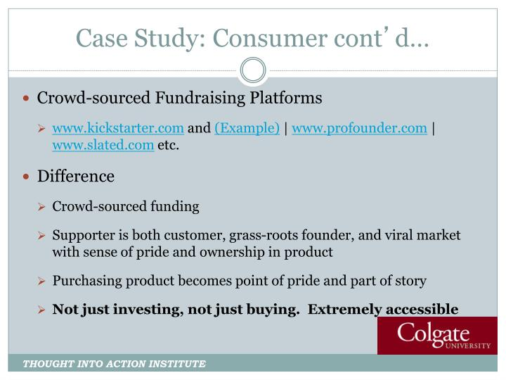 Case Study: Consumer cont