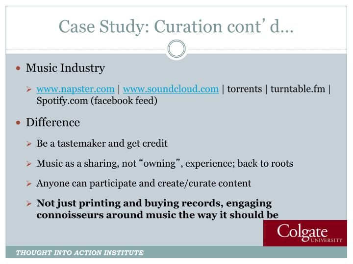 Case Study: Curation cont