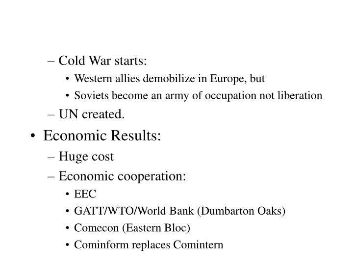 Cold War starts: